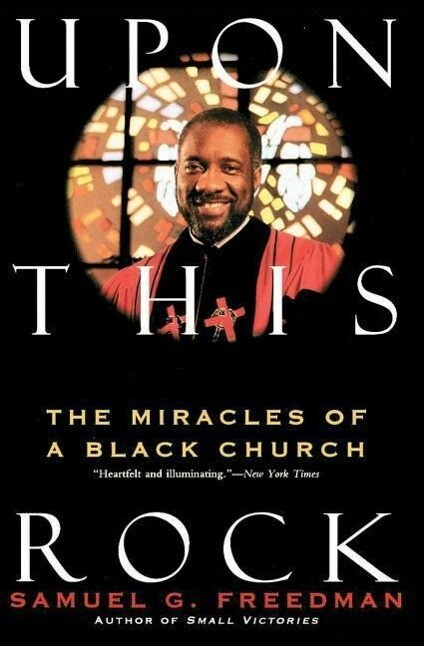 Upon This Rock: Miracles of a Black Church, the als Taschenbuch