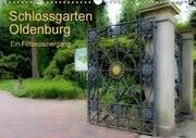 Schlossgarten Oldenburg. Ein Fotospaziergang (Wandkalender 2017 DIN A3 quer)