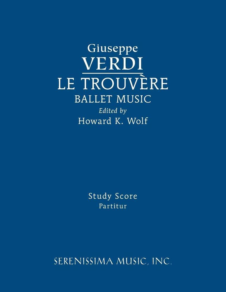 Le Trouvere, Ballet Music als Buch von Giuseppe...
