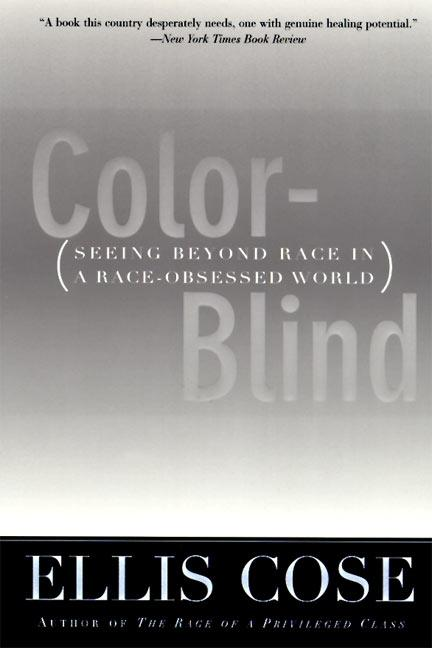Color-Blind: Seeing Beyond Race in a Race-Obsessed World als Taschenbuch