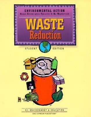 Waste Reduction: E2: Environment & Education als Taschenbuch