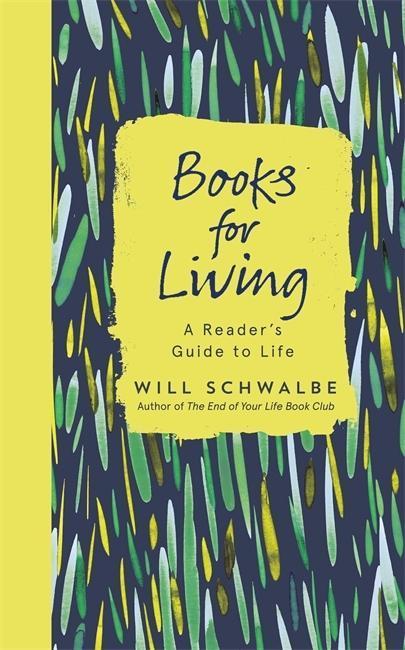 Books for Living als Buch von Will Schwalbe