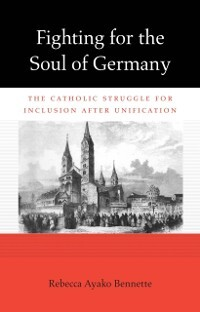 Fighting for the Soul of Germany als eBook Down...