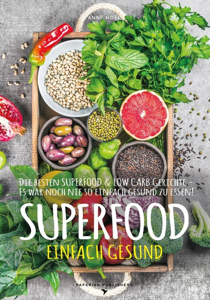 SUPERFOOD - EINFACH GESUND als Buch