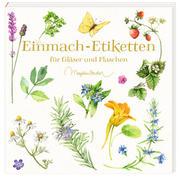 Coppenrath Verlag - Etikettenbüchlein: Einmach-Etiketten für Gläser ... (Bastin)