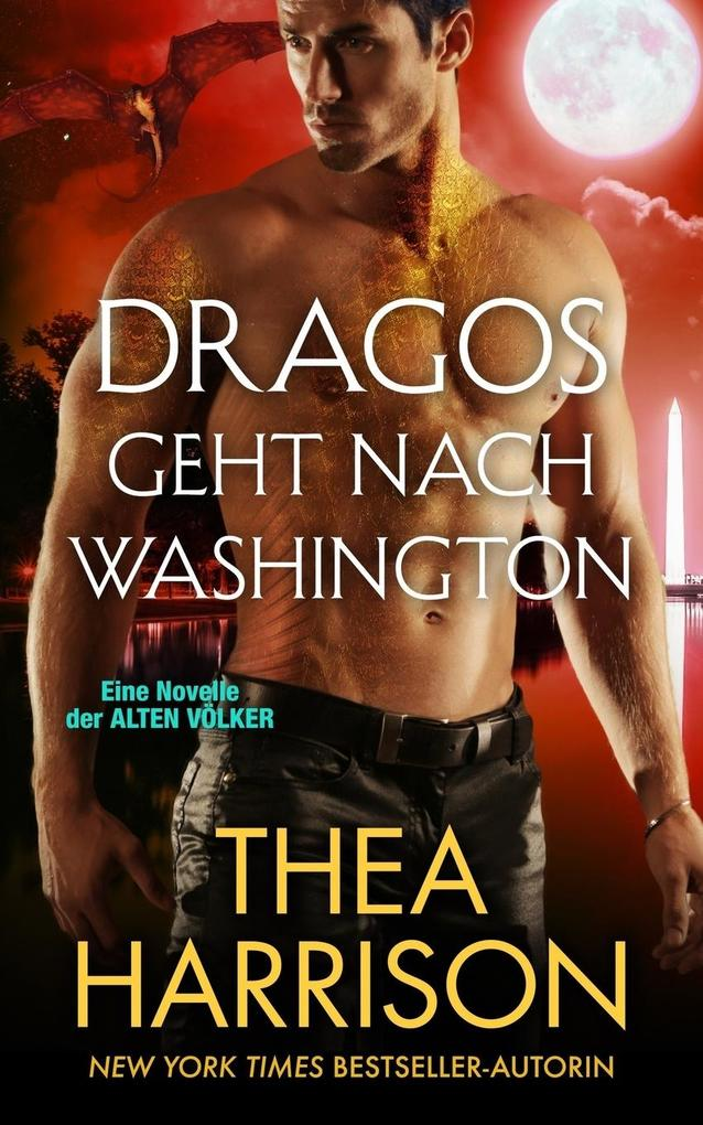 Dragos geht nach Washington als Buch von Thea H...