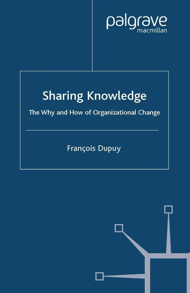 Sharing Knowledge als eBook Download von F. Dupuy