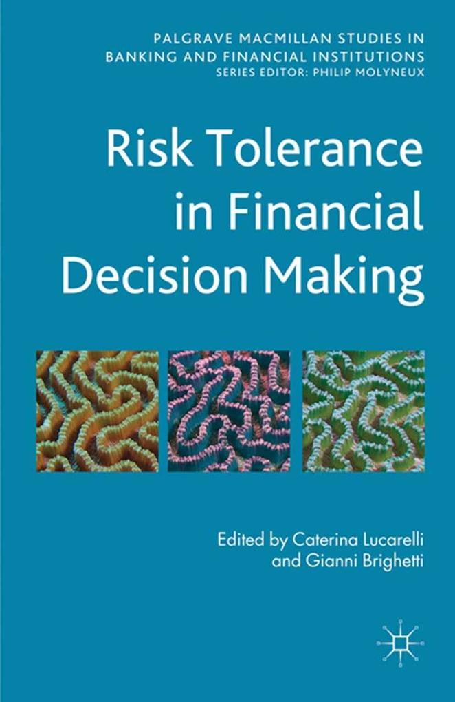 Risk Tolerance in Financial Decision Making als...
