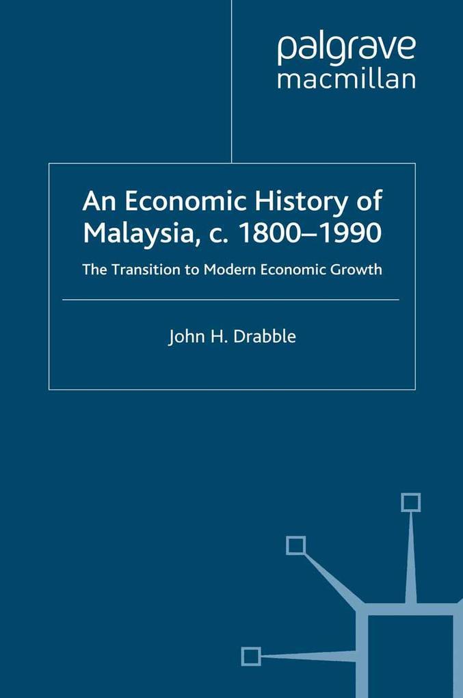 Economic History of Malaysia, c.1800-1990 als e...