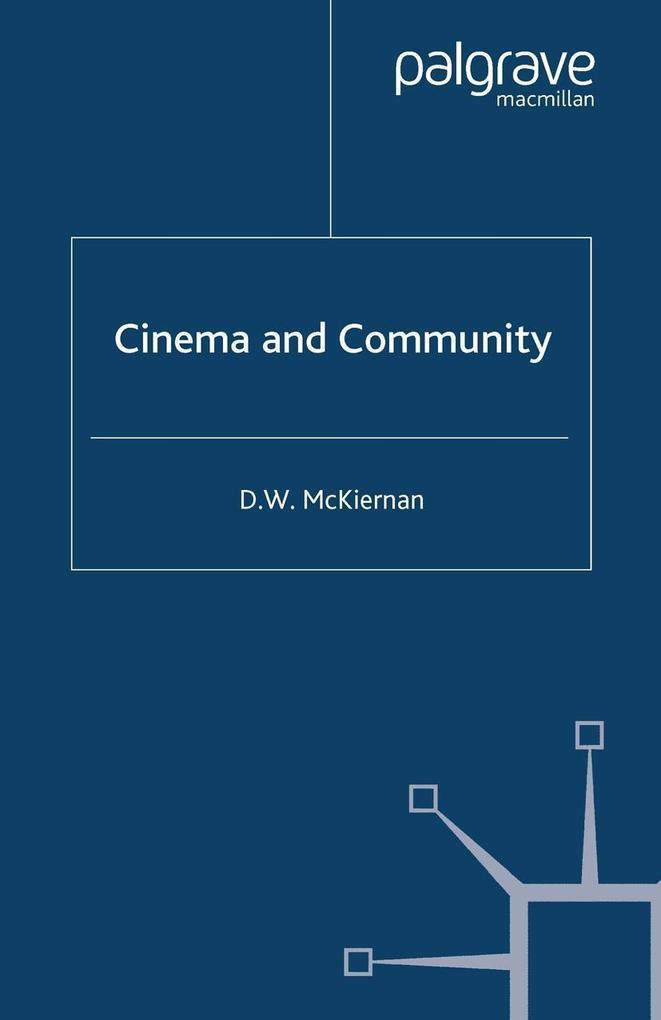Cinema and Community als eBook Download von D. ...