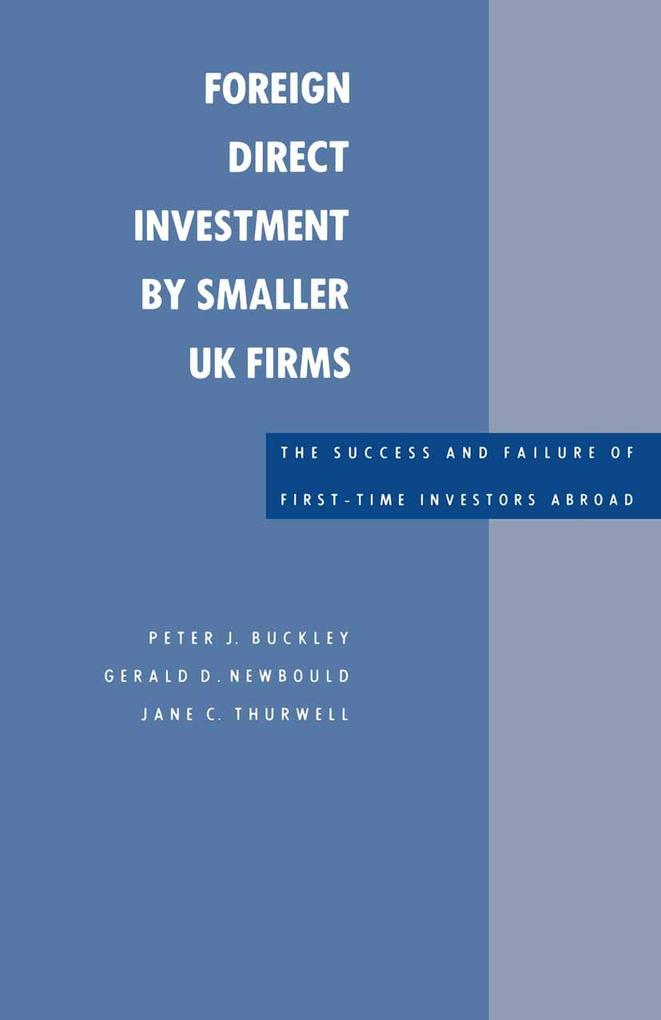 Foreign Direct Investment by Smaller UK Firms: ...
