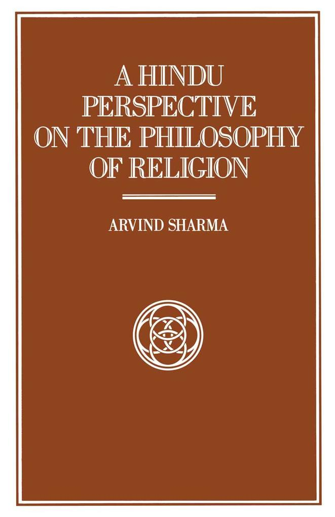 Hindu Perspective on the Philosophy of Religion...