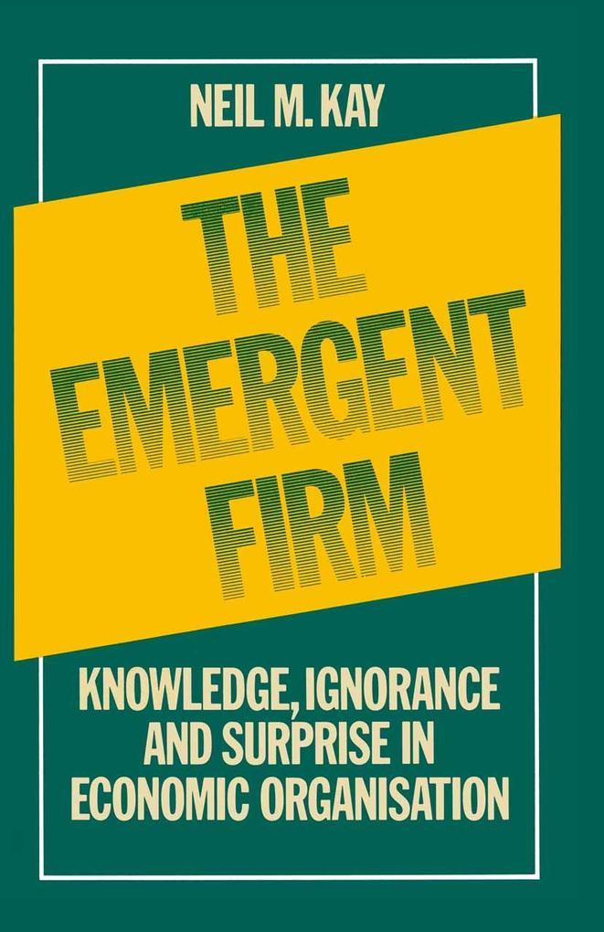 Emergent Firm als eBook Download von Neil M. Kay