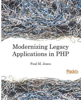 Modernizing Legacy Applications in PHP als eBoo...