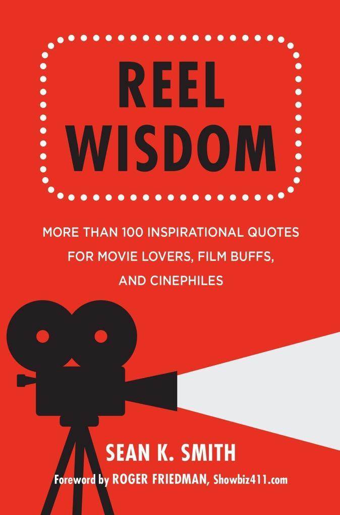 Reel Wisdom als eBook Download von Sean K. Smith