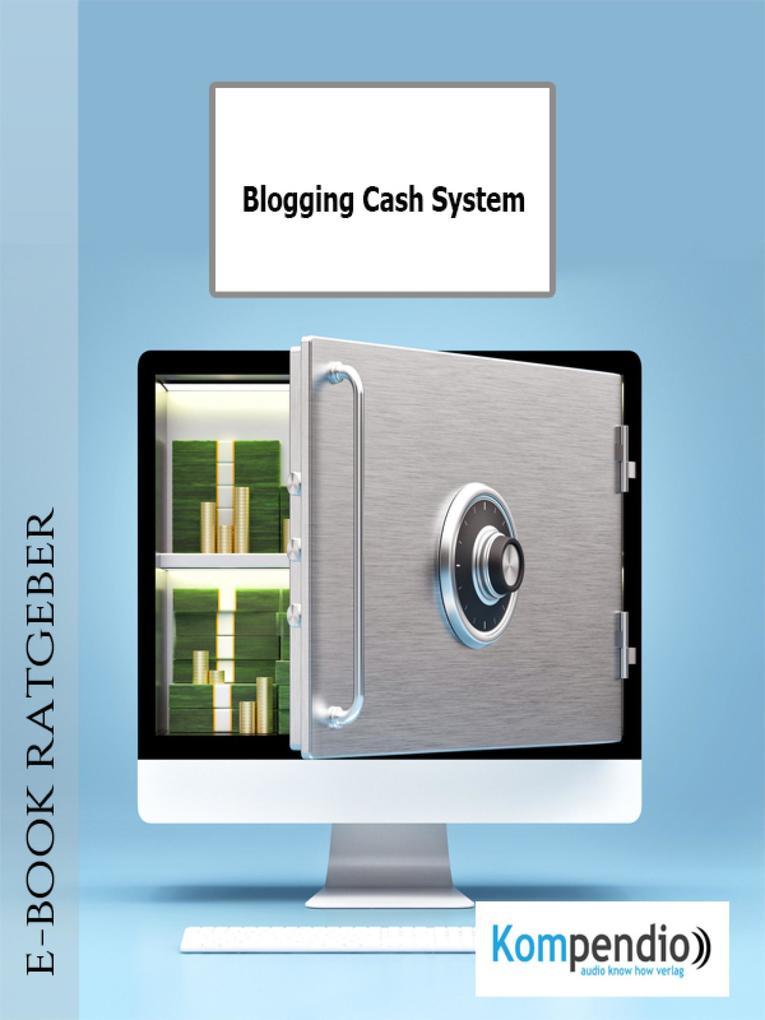 Blogging Cash System als eBook
