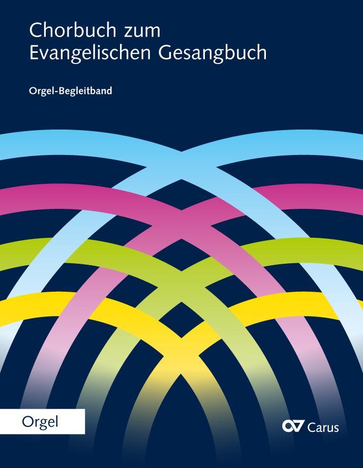 Chorbuch zum Evangelischen Gesangbuch, Orgel-Be...