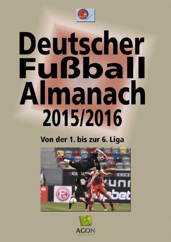 Deutscher Fußball-Almanach Saison 2015/2016 als...