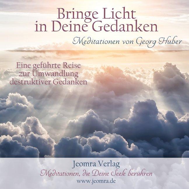 Bringe Licht in Deine Gedanken, 1 Audio-CD als Hörbuch