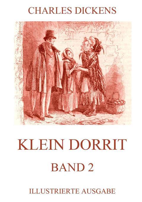 Klein Dorrit Band 2 als Buch