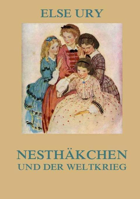 Nesthäkchen und der Weltkrieg als Buch