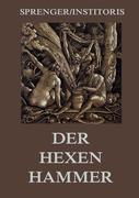 Der Hexenhammer: Malleus Maleficarum