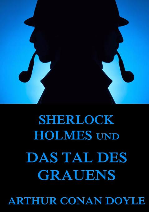 Sherlock Holmes und das Tal des Grauens als Buch