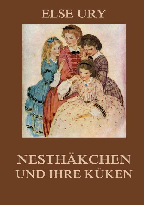 Nesthäkchen und ihre Küken als Buch