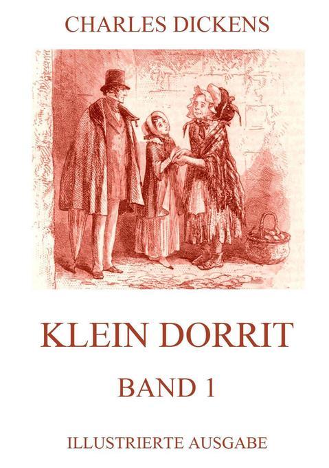 Klein Dorrit Band 1 als Buch