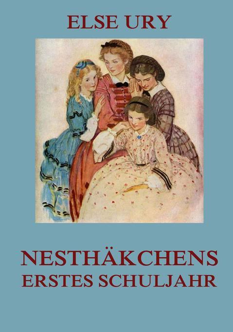 Nesthäkchens erstes Schuljahr als Buch