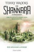 Die Shannara-Chroniken: Die Großen Kriege 3 - Die Flüchtlinge von Shannara