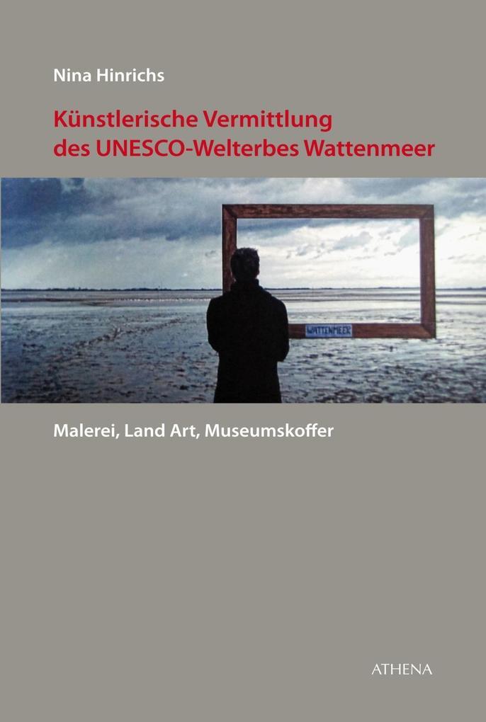 Künstlerische Vermittlung des UNESCO-Welterbes ...