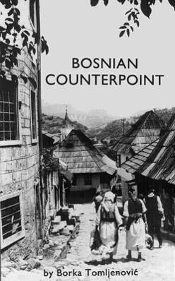 Bosnian Counterpoint als Taschenbuch