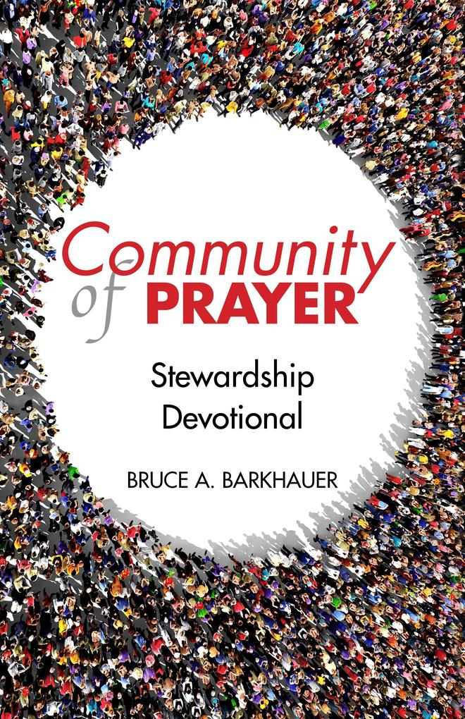 Community of Prayer als eBook Download von Bruc...