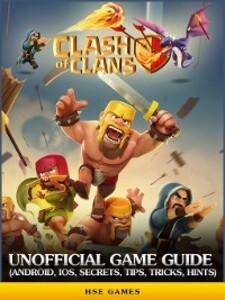 Clash of Clans Unofficial Game Guide als eBook ...