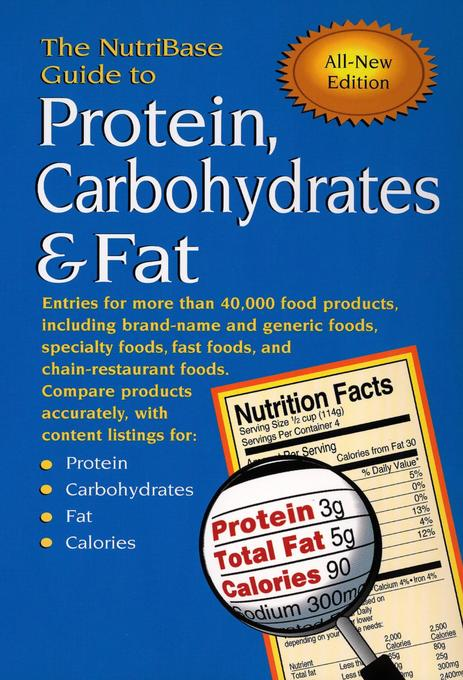 The Nutribase Guide to Protein, Carbohydrates & Fat als Taschenbuch