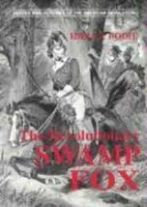 The Revolutionary Swamp Fox als Taschenbuch