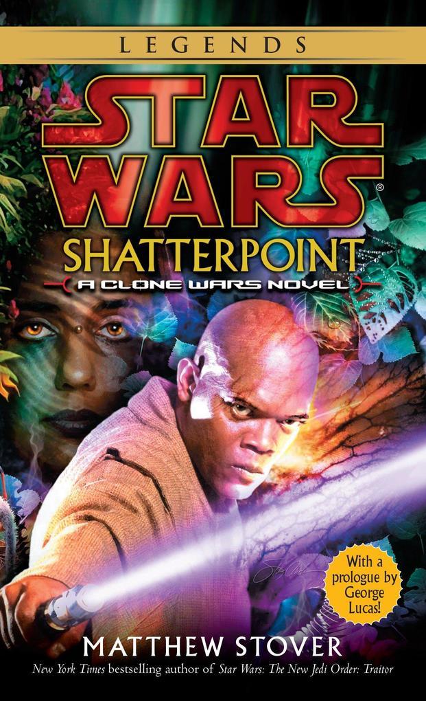 Shatterpoint: Star Wars Legends: A Clone Wars Novel als Taschenbuch