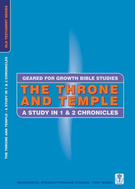 The Throne and Temple: A Study in 1 & 2 Chronicles als Taschenbuch