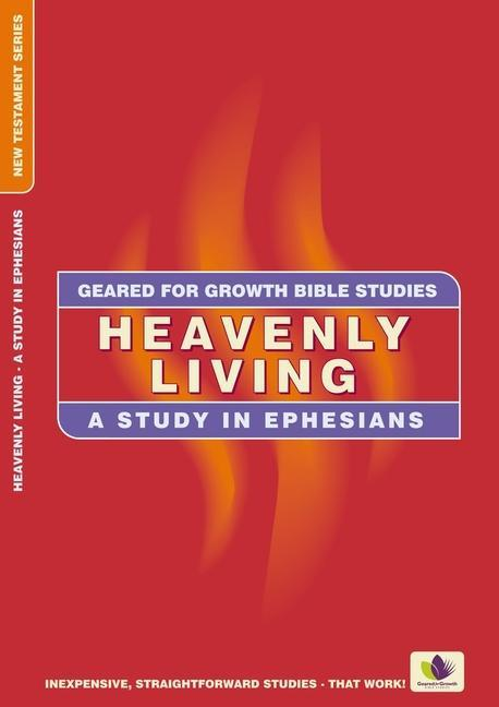 Heavenly Living: A Study in Ephesians als Taschenbuch