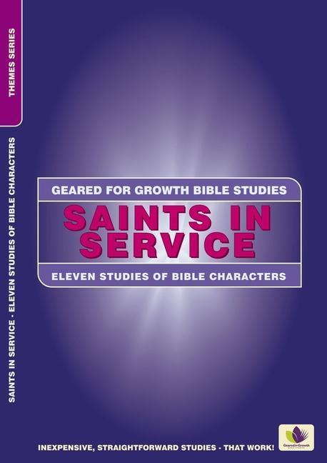 Saints in Service: Eleven Studies of Bible Characters als Taschenbuch