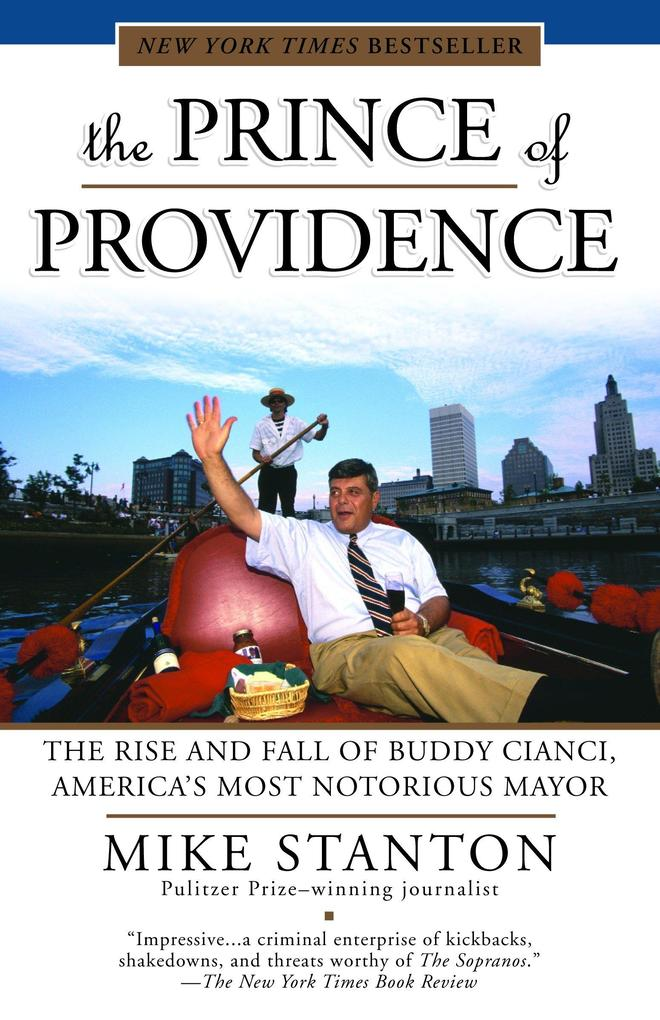 The Prince of Providence: The Rise and Fall of Buddy Cianci, America's Most Notorious Mayor als Taschenbuch