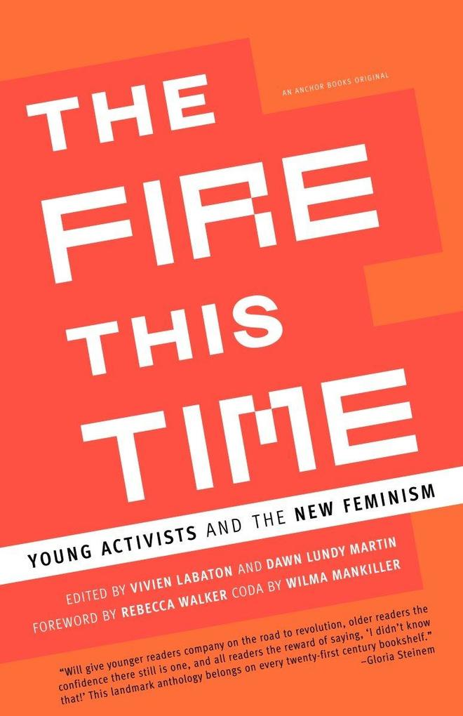 The Fire This Time: Young Activists and the New Feminism als Taschenbuch