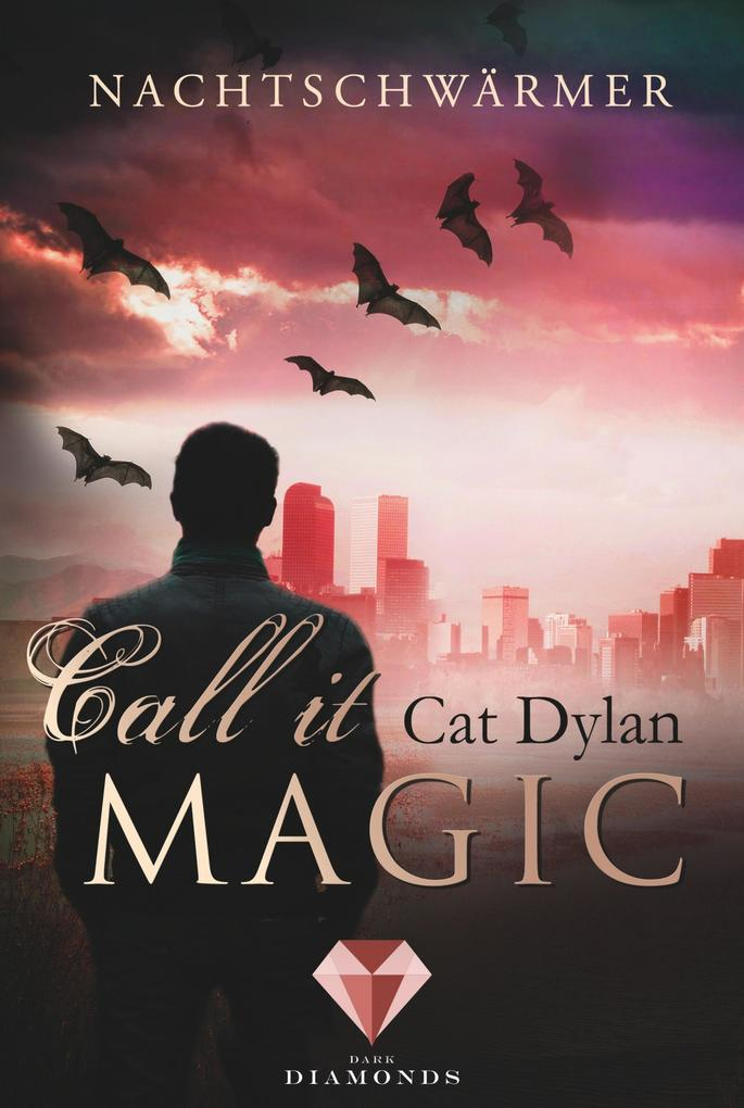 Call it magic 1: Nachtschwärmer als eBook