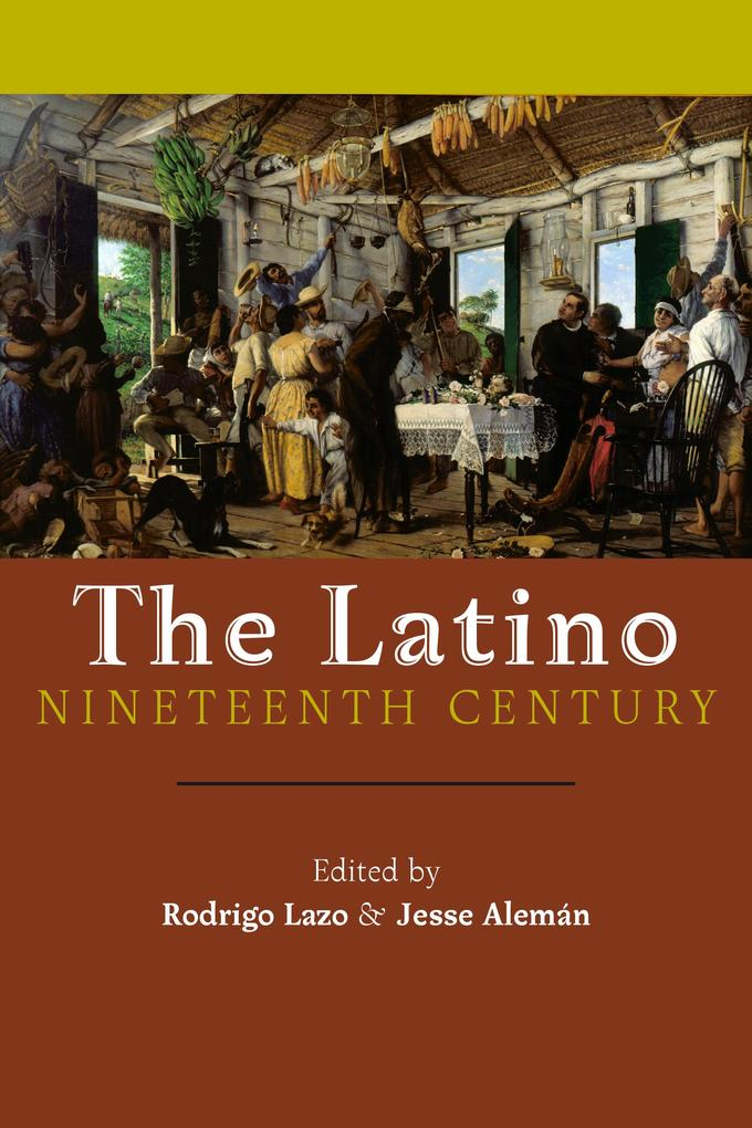 The Latino Nineteenth Century als eBook Downloa...