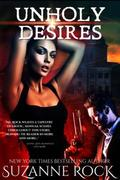 Unholy Desires (Immortal Hungers, #3)