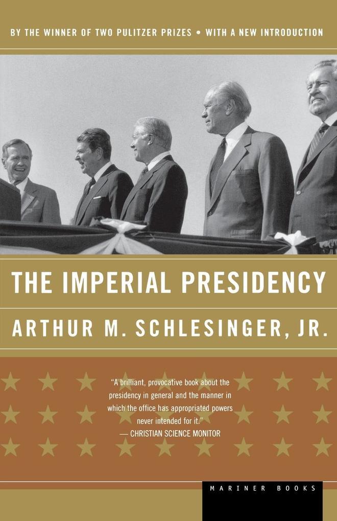 The Imperial Presidency als Taschenbuch