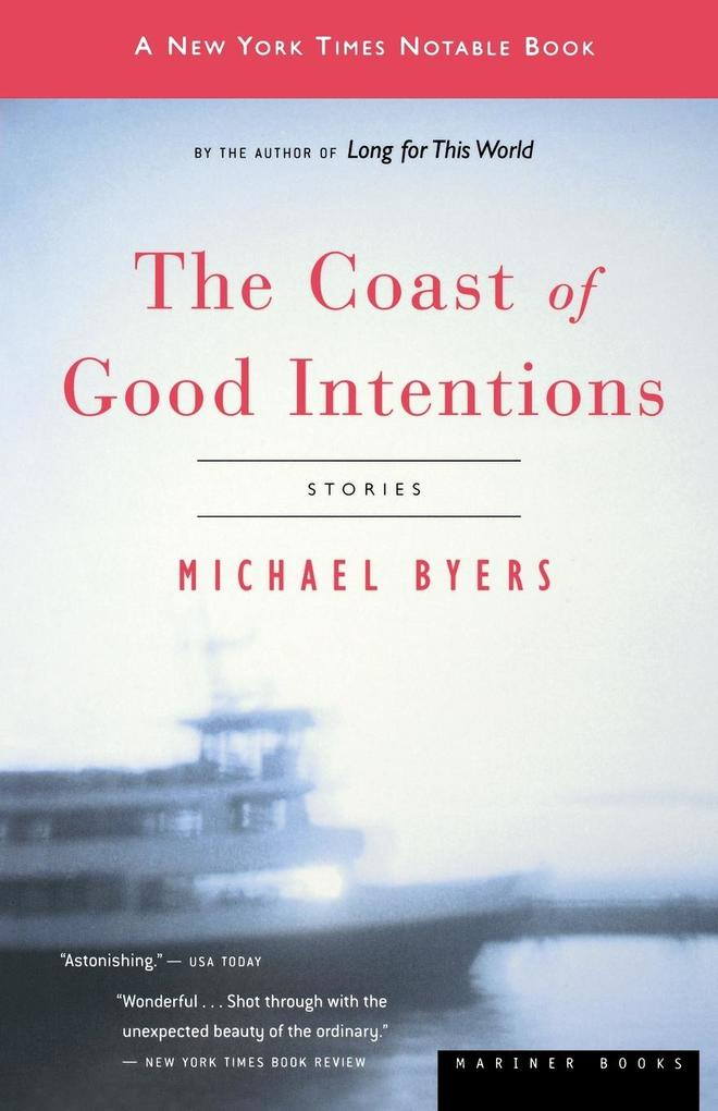 The Coast of Good Intentions als Taschenbuch
