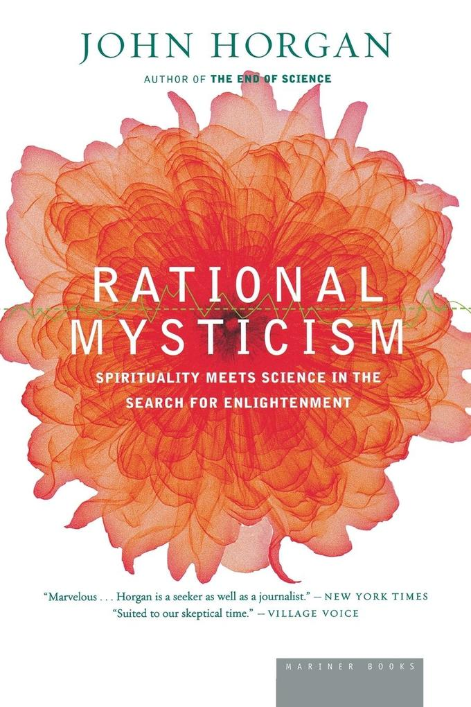 Rational Mysticism: Dispatches from the Border Between Science and Spirituality als Taschenbuch