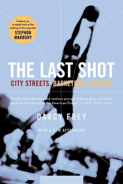 The Last Shot: City Streets, Basketball Dreams als Taschenbuch